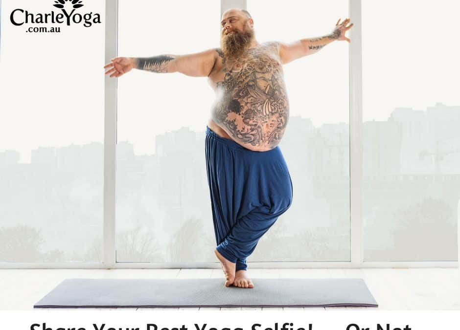 Share Your Best Yoga Selfie!….Or Not…