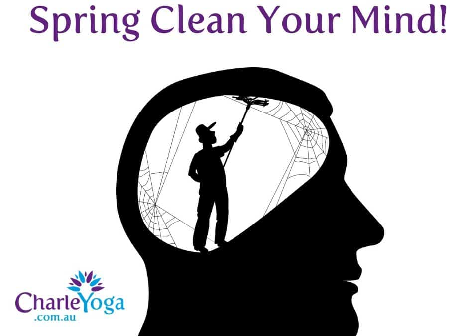 How To Spring Clean Your Mind With Yoga